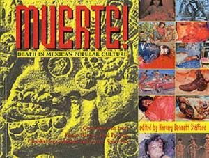 Muerte: Death in Mexican Popular Culture