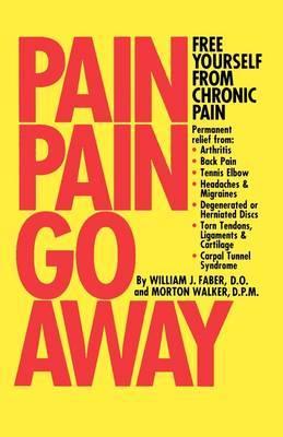 Pain, Pain, Go Away