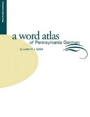 Word Atlas of Pennsylvania German