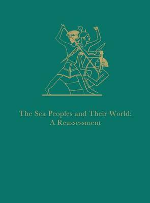 The Sea Peoples and Their World