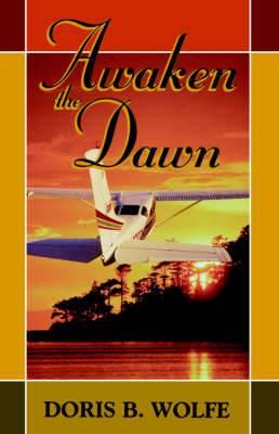 Awaken the Dawn