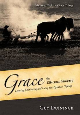 Grace for Effectual Ministry