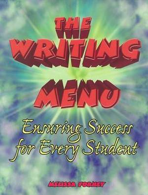 The Writing Menu: Ensuring Success for Every Student