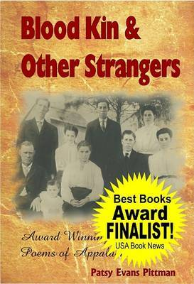 Blood Kin & Other Strangers