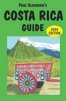 Costa Rica Guide: 2003 Edition