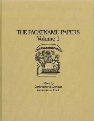 The Pacatnamu Papers, Volume 1