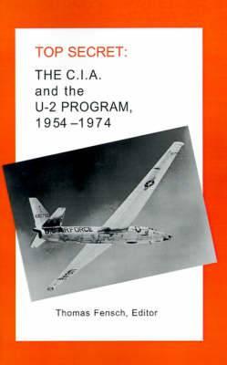 The C.I.A. and the U-2 Program: 1954-1974