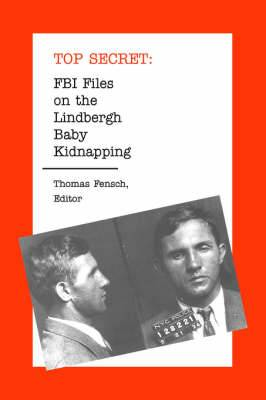 FBI Files on the Lindbergh Baby Kidnapping