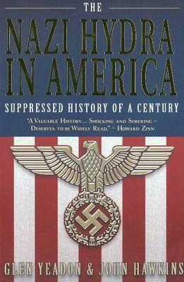 Nazi Hydra in America: Suppressed History of a Century
