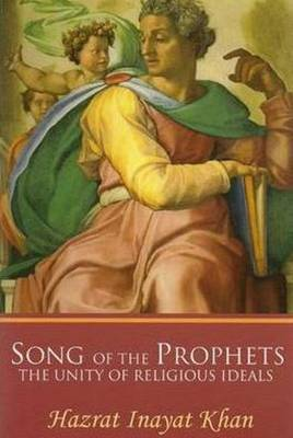 Song of the Prophets: The Unity of Religious Ideals