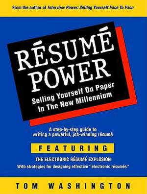 Resume Power: Selling Yourself on Paper