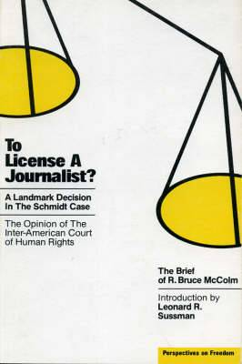 To License a Journalist?: A Landmark Decision in the Schmidt Case