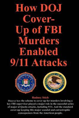 How DOJ Cover-Up of FBI Murders Enabled 9/11