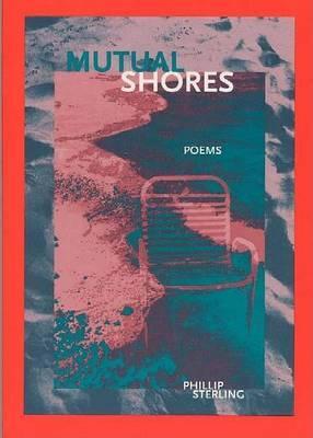 Mutual Shores: Poems
