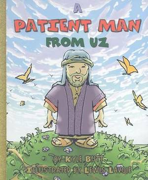 A Patient Man from Uz