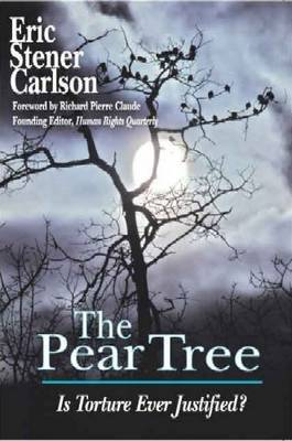 The Pear Tree: Is Torture Ever Justified