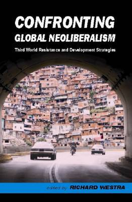 Confronting Global Neoliberalism