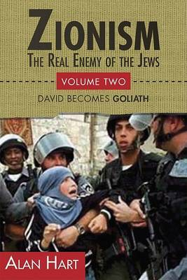 Zionism: Real Enemy of the Jews: v. 2