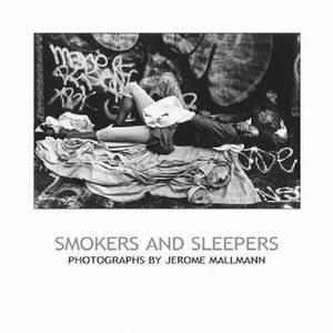Smokers and Sleepers
