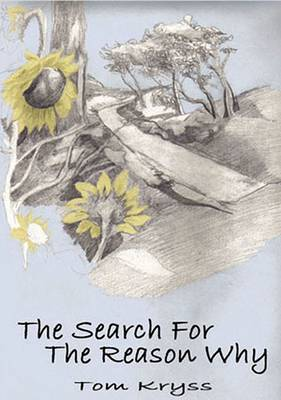 The Search for the Reason Why: New and Selected Poems