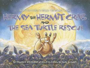 Hermy the Hermit Crab and the Sea Turtle Rescue