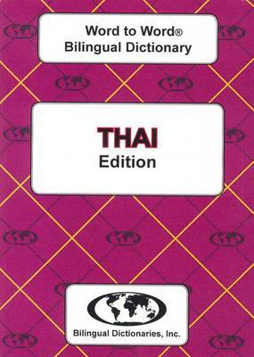 English-Thai & Thai-English Word-to-Word Bilingual Dictionary: Suitable for Exams