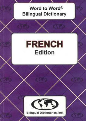 English-French & French-English Word-to-Word Dictionary: Suitable for Exams