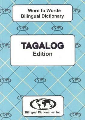 English-Tagalog & Tagalog-English Word-to-Word Dictionary: Suitable for Exams