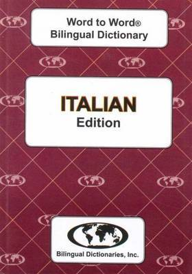 English-Italian & Italian-English Word-to-Word Dictionary: Suitable for Exams