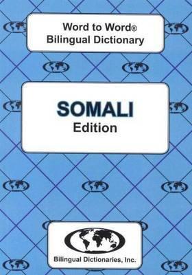 English-Somali & Somali-English Word-to-Word Dictionary: Suitable for Exams