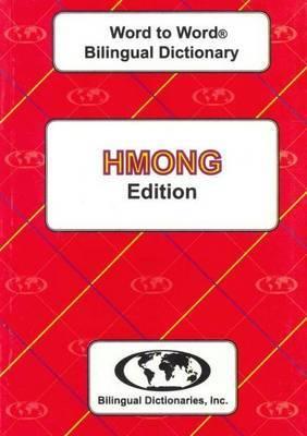 English-Hmong & Hmong-English Word-to-Word Dictionary: Suitable for Exams