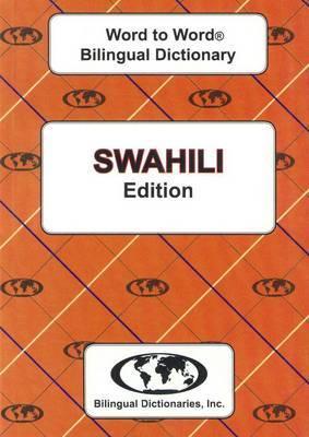 English-Swahili & Swahili-English Word-to-Word Dictionary: Suitable for Exams