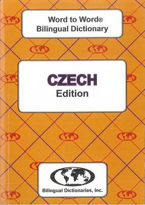 English-Czech & Czech-English Word-to-Word Dictionary: Suitable for Exams