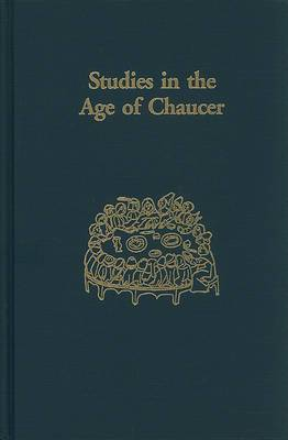 Studies in the Age of Chaucer, 1995 Volume 17