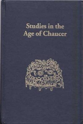 Studies in the Age of Chaucer, 1999: Volume 21