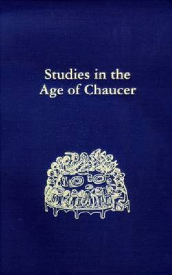 Studies in the Age of Chaucer Volume 29