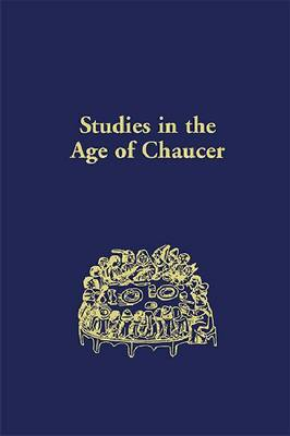 Studies in the Age of Chaucer: Volume 32