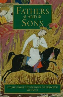 Stories from the Shahnameh of Ferdowsi: Volume 2