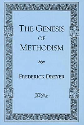 The Genesis of Methodism