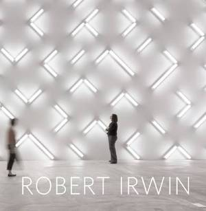 Robert Irwin: Primaries and Secondaries