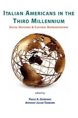 Italian Americans in the Third Millennium
