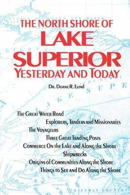North Shore of Lake Superior: Yesterday and Today