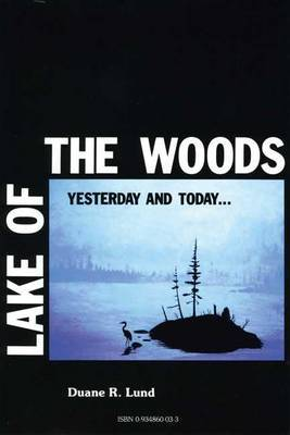 Lake of the Woods: Volume I