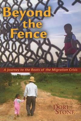 Beyond the Fence: A Journey to the Roots of the Migration Crisis