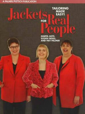 Jackets for Real People: Tailoring Made Easy!: 4th Edition
