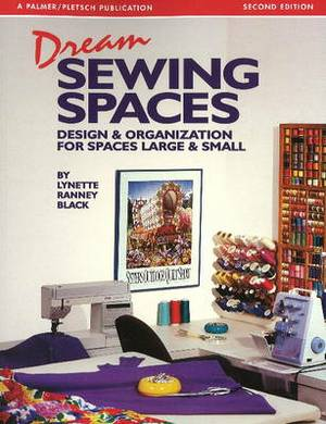Dream Sewing Spaces