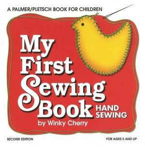 My First Sewing Book: Hand Sewing - 2nd Edition