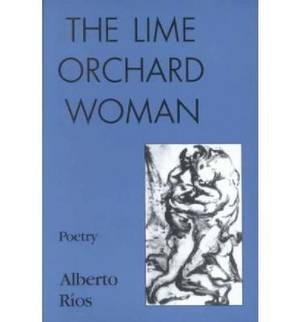 The Lime Orchard Woman: Poems