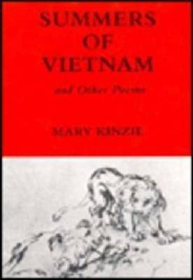 Summers of Vietnam and Other Poems