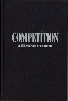 Competition: A Feminist Taboo?